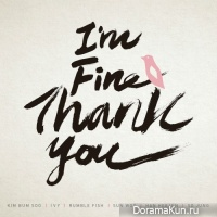 Polaris (Kim Bum Soo, Ivy, Rumble Fish,Sun Woo, Han Hee Jun & SoJung) – I'm Fine Thank You