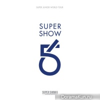 Super Junior – SUPER SHOW 6 – SUPER JUNIOR The 6th WORLD TOUR