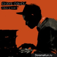 Groove Chance – I Have A Story