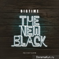 Big Time – The New Black