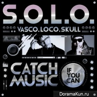 VASCO, Loco, Skull – Catch Music If You Can