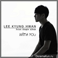 Lee Kyung Hwan – With You