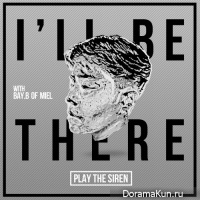 Play The Siren – I'll Be There