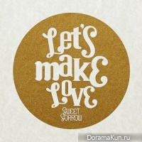 Sweet Sorrow – Let's Make Love