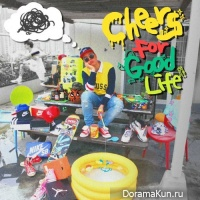 Song Rapper - Cheers For Good Life
