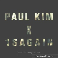 Paul Kim, 1sagain – Just Listening to You