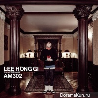 Lee Hong Gi – AM302