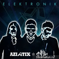 AZIATIX – ELEKTRONIK (Remix By Enik Lin)