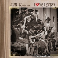 Jun. K (From 2PM) - Love Letter