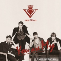 The 5tion – You Are My