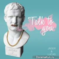 Jager & Lucas – Talk To You