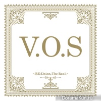 V.O.S – Re:union, The Real
