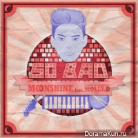 MOONSHINE – So Bad