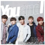 B1A4 – You and I