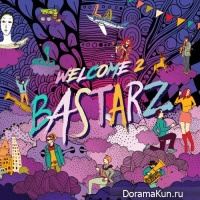 BLOCK B – BASTARZ – Welcome 2 Bastarz