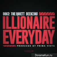 The Quiett & Dok2 & Beenzino – ILLIONAIRE EVERYDAY