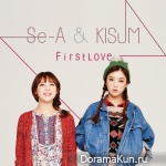 Se-A & Kisum – First Love