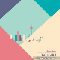 House Rulez – ROAD TO VENUE