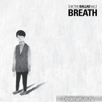 S.M. The Ballad – S.M. The Ballad Vol.2 Breath