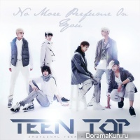 Teen Top - No More Perfume On You