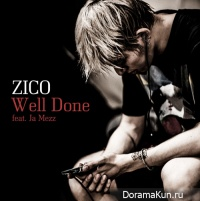 Zico (Block B) - Well Done