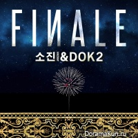 Sojin (Girl's Day) & Dok2 - Finale