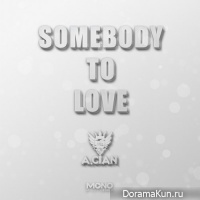 A.cian – Somebody To Love