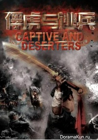 Captive and Deserters