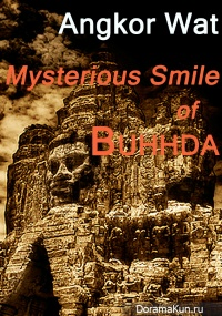 Angkor Wat: Mysterious Smile of Buddha
