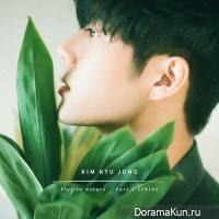 Kim Kyu Jong (SS501) - Play in Nature Part.1 Spring
