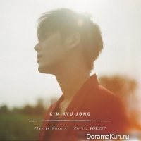 Kim Kyu Jong (SS501) - Play in Nature Part.2 Forest
