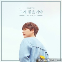 KYUHYUN (SUPER JUNIOR) – TIME WITH YOU