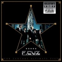F.Cuz – For Century Ultimate Zest