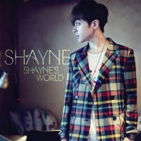Shayne - Shayne's World