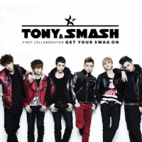 Tony An & Smash - Get Your Swag On