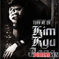 Kim Kyu Joong - Turn Me One