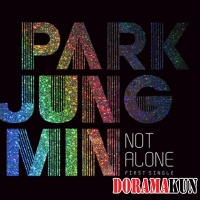 Park Jung Min – Not Alone