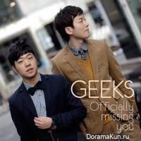 Geeks – Officially Missing You