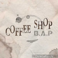 B.A.P – Coffee Shop