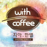 Zia, Hanbyul – With Coffee