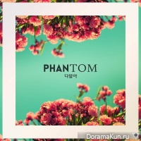 PHANTOM – I Already Know