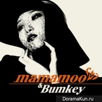 Mamamoo, Bumkey - Don't Be Happy