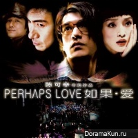 Perhaps Love - OST