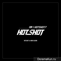 HOTSHOT - Watch Out