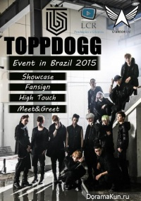 TOPPDOGG 1st Showcase in BRAZIL