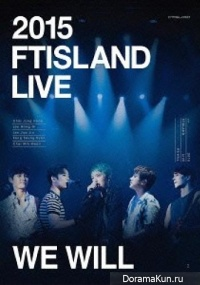 FTISLAND - We Will Live