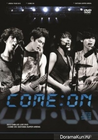 CNBLUE - COME ON - Arena Tour 2012