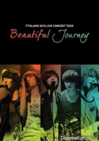 FT Island - 2010 Live Concert: Beautiful Journey