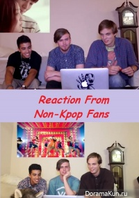 Reaction From Non-Kpop Fans