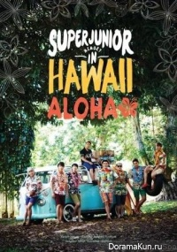 Super Junior - Boys In City in Hawaii (Aloha ver.)